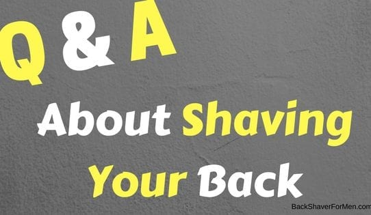 questions and answers back shaving