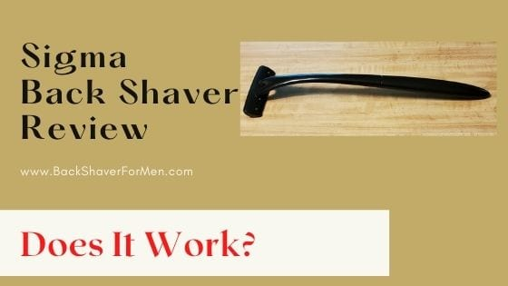 sigma back shaver review