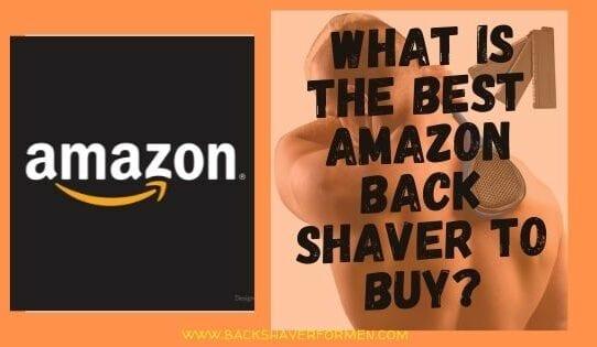 amazon back shaver